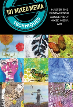 Picture of 101 MIXED MEDIA TECHNIQUES